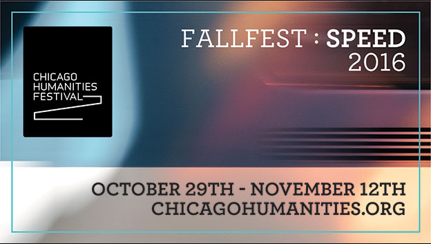 2016 Chicago Humanities Festival Speed graphic